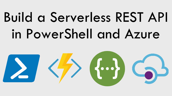 Build a Serverless API in Azure